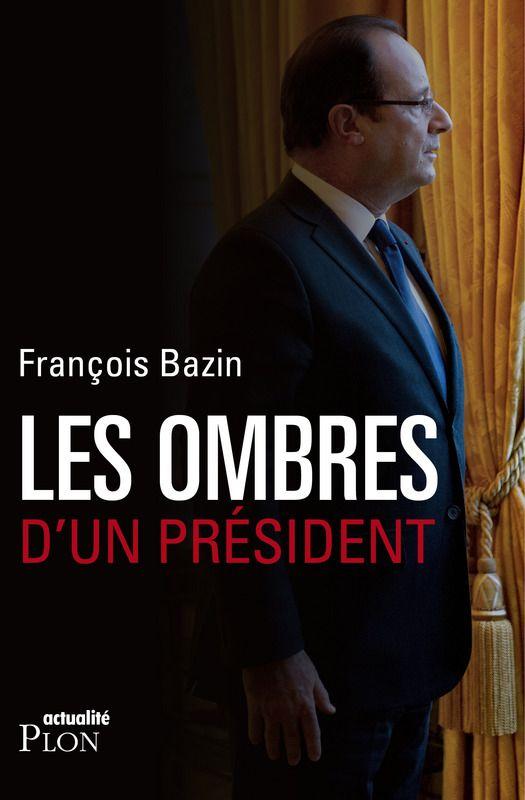Les ombres d'un Président