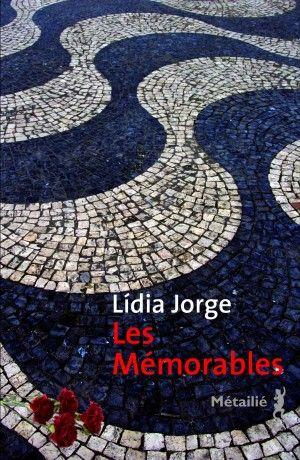 Lidia Jorge - Les mémorables