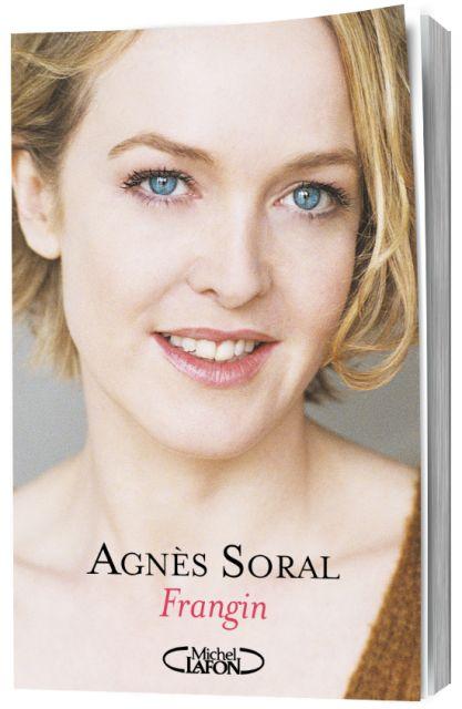 Agnès Soral Frangin michel lafon