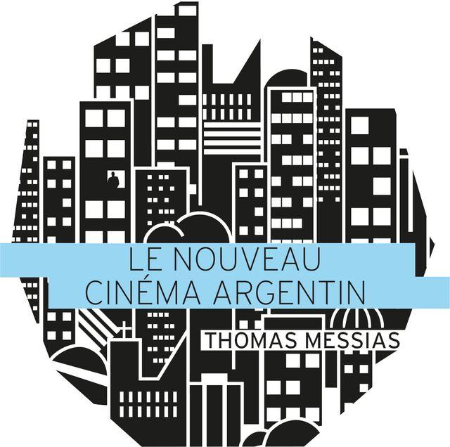 Le nouveau cinéma argentin