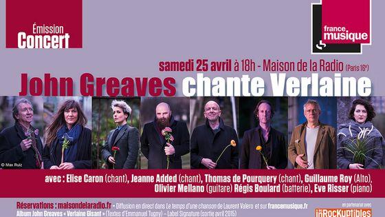 John Greaves chante Verlaine à la Maison de la radio