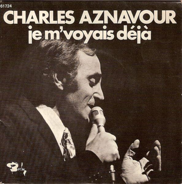 """Charles Aznavour, single """"Je m'voyais déjà"""""""