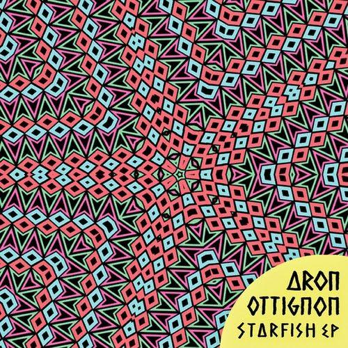 Aron Ottignon - Starfish EP