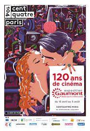 """Exposition """"Gaumont, depuis que le cinéma existe"""" au CentQuatre"""