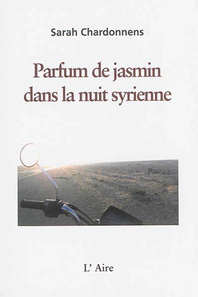 Parfum de jasmin...