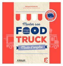Monter son food truck : mode d'emploi