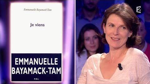 """""""Je viens"""" Emmanuelle Bayamack Tam"""