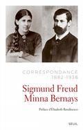 Correspondance 1882-1938 entre Sigmund Freud et Minna Bernays