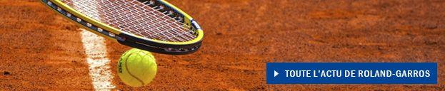 Actu Roland-Garros
