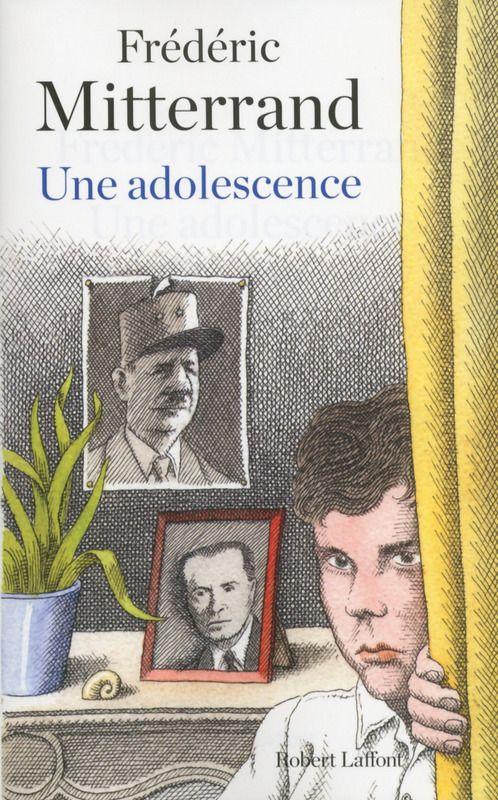 une adolescence - Mitterrand
