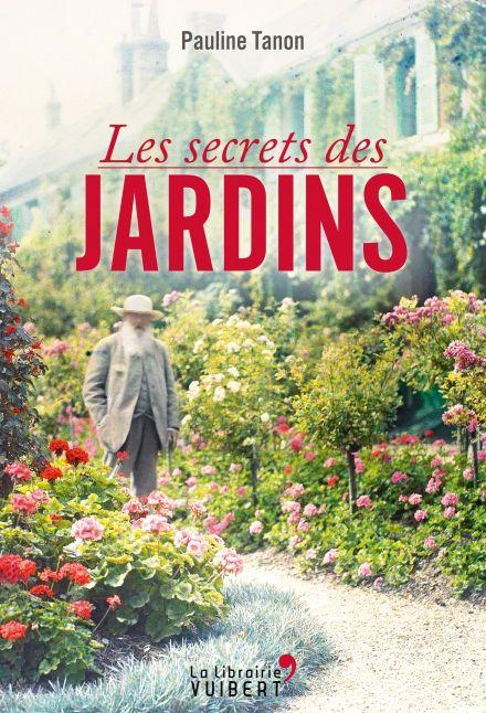 Les secrets de jardins