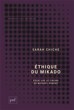 Ethique du mikado : essai sur le cinéma de Michael Haneke