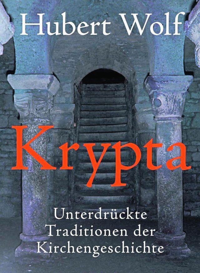"""""""Krypta"""" de Hubert Wolf"""