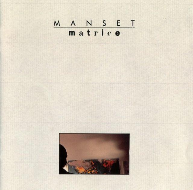 Matrice - Gérard Manset