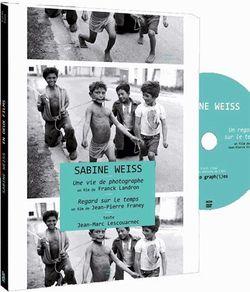 Sabine Weiss, une vie de photographe