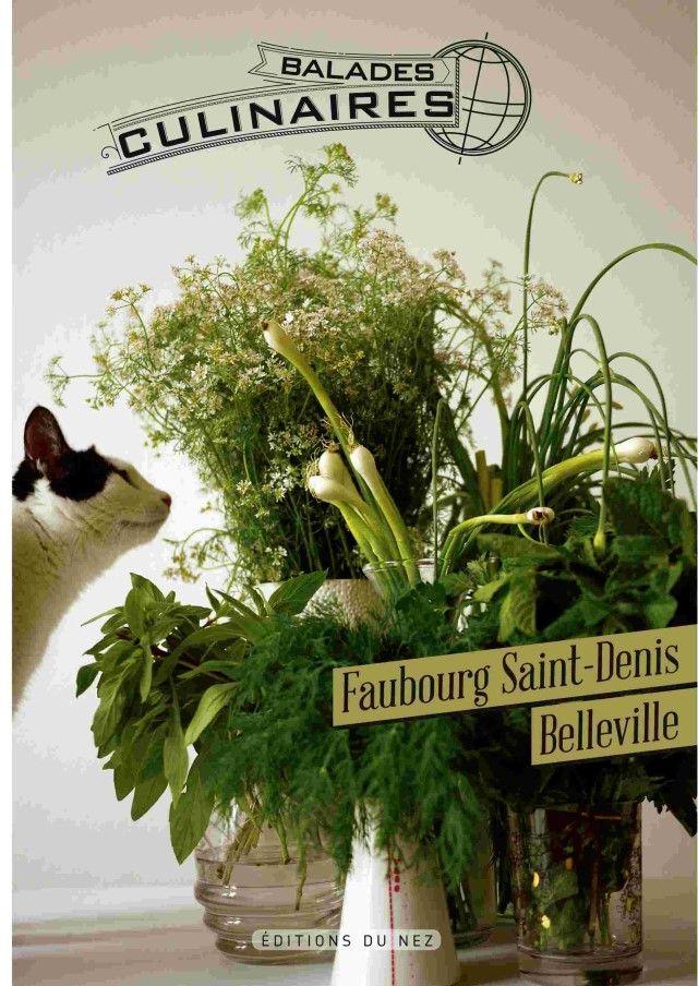 Balades culinaires : le faubourg Saint-Denis, la rue Sainte-Marthe, Belleville