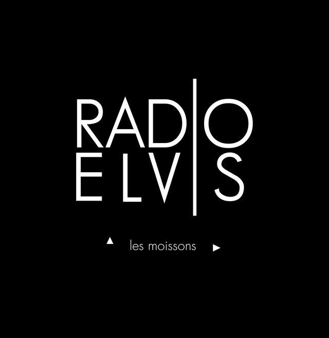 Les Moissons - Radio Elvis