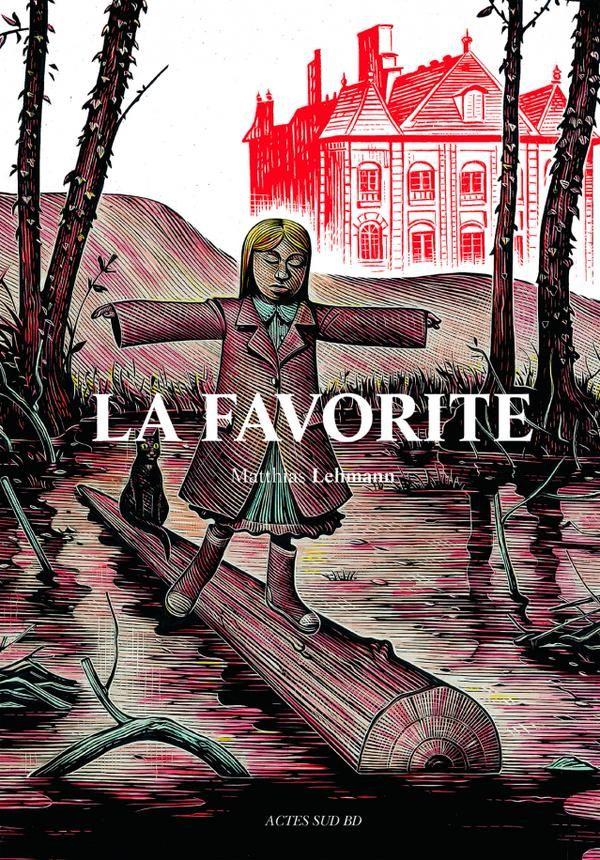 """""""La Favorite"""" de Matthias Lehmann chez Actes Sud BD"""