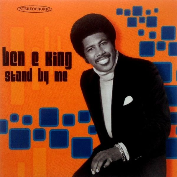 'Stand By me' | Ben E. King