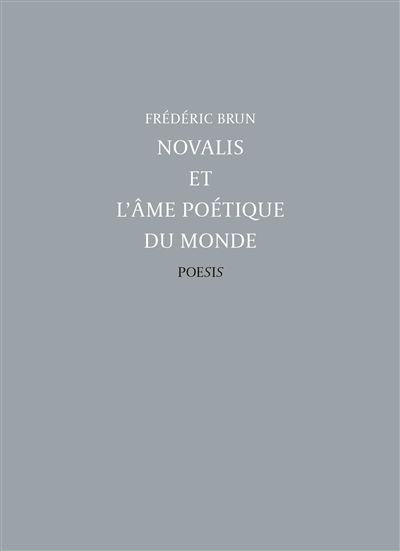 Novalis et l'âme poétique du monde