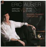Modern Trumpet Concertos INDE071 - Eric AUBIER plays BEFFA BACRI vs. MATALON GRATZER / Indésens 2015