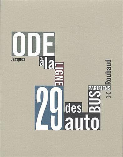 Ode à la ligne 29 des autobus parisiens de Jacques Roubaud