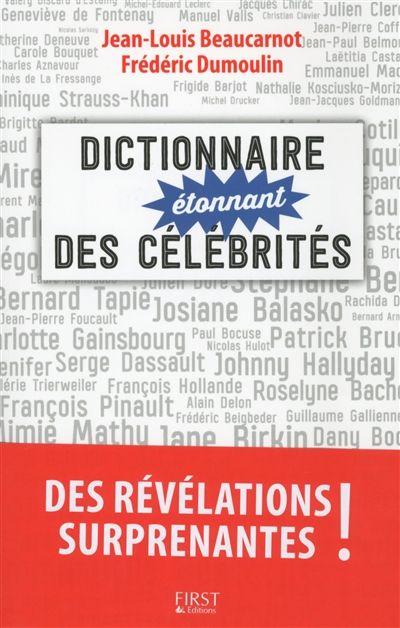 « Le dictionnaire étonnant des célébrités »