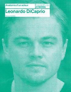 Florence Colombani - 'Leonardo DiCaprio' - Coll. Anatomie d'un acteur