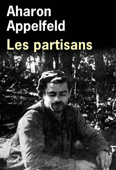 Les partisans d'Aharon Appelfeld