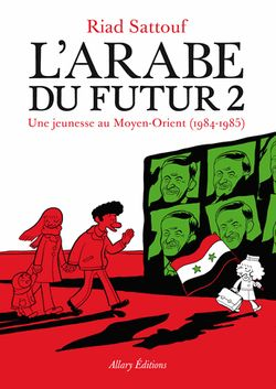 L'Arabe du futur (Vol. 2)