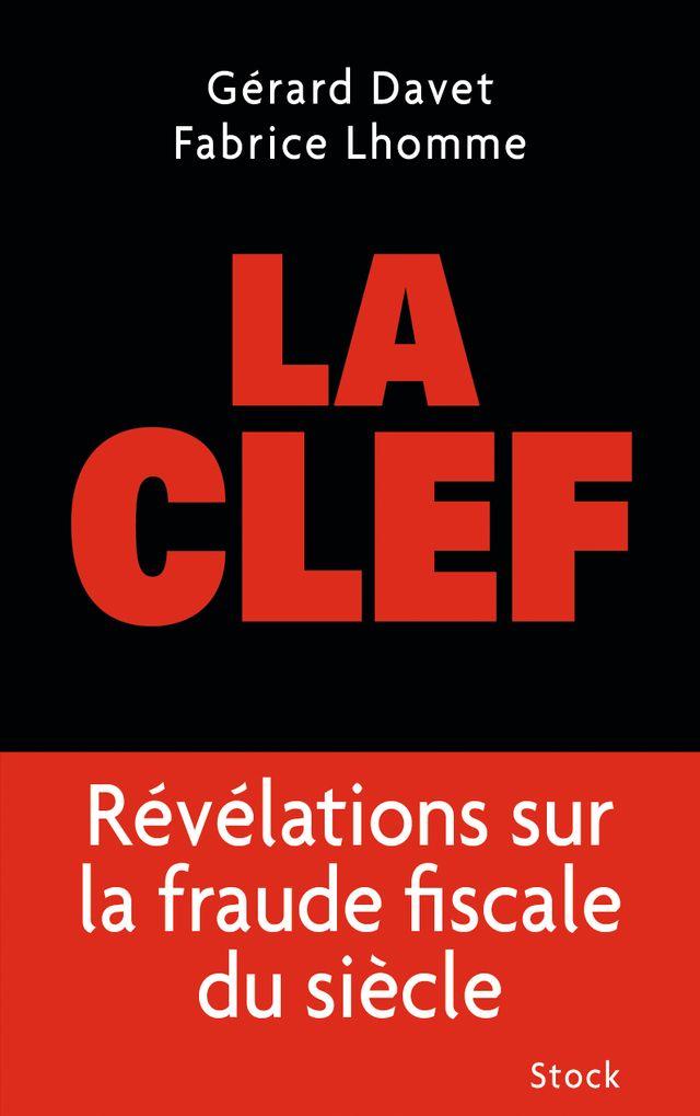 """""""La clé"""", Gérard Davet et Fabrice Lhomme"""