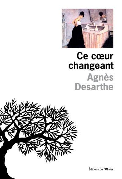 Agnès Desarthe-Ce coeur changeant