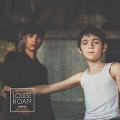 Louise Roam - EP Raptus