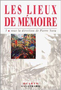 Les lieux de mémoire, tome 3