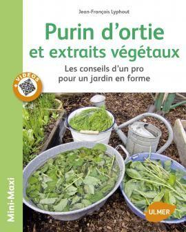 Purin d'ortie et extraits végétaux