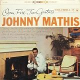 Open Fire, Two Guitars Columbia Legacy, 1937 (65862) Johnny Mathis.