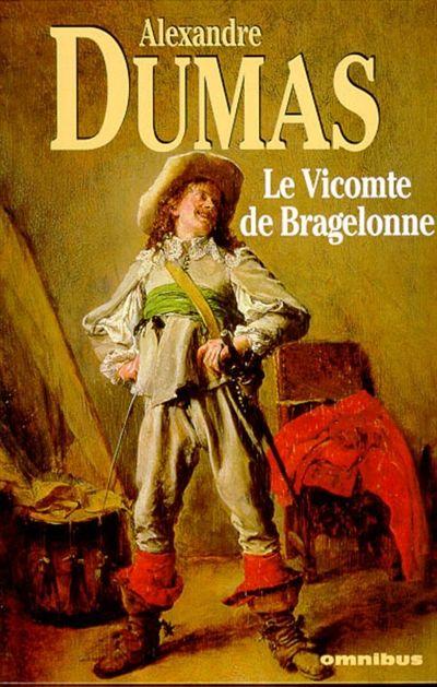 Le vicomte de Bragelonne, A.Dumas