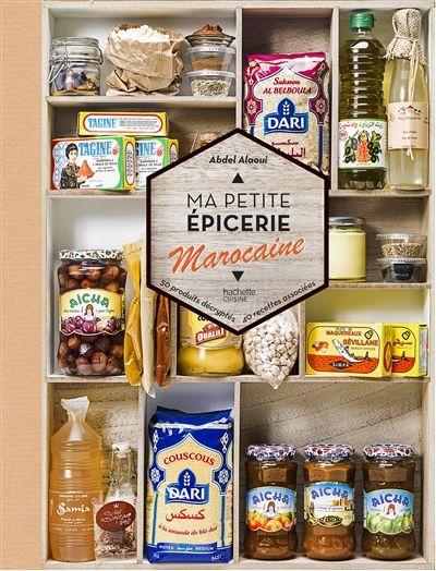 Ma petite épicerie marocaine, d'Abdel Alaoui