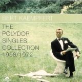 The Polydor Singles 1958 1972 Polydor, 1966 (549 054-2)   Bert Kaempfert