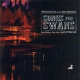 Gwen Matthews Songs for Swans HOPE STREET, 2006 (HS 10058)