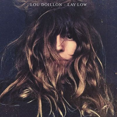 Lou Doillon / Lay Low