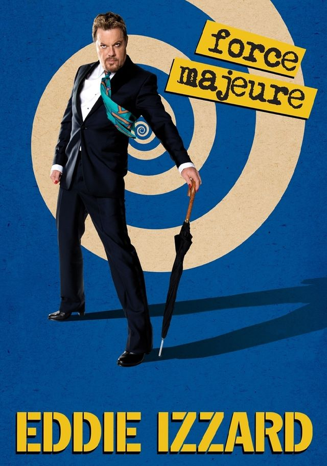 Eddie Izzard force majeure