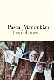 """Les échoués"" Pascal Manoukian"