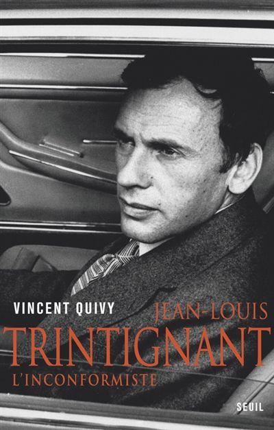 'Jean-Louis Trintignant - L'Inconformiste' | Vincent Quivy