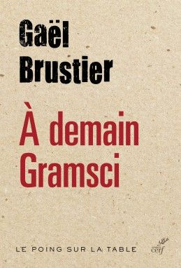 A demain Gramsci