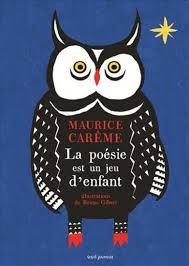 La poésie est un jeu d'enfants de Maurice Carême