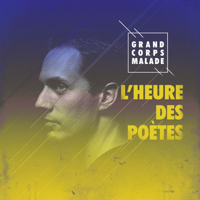 L'heure des poètes - Grand Corps Malade