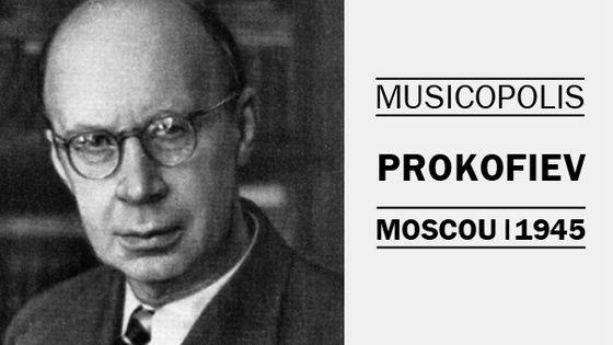 Musicopolis Prokofiev 1945