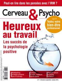 Cerveau et psycho n°71