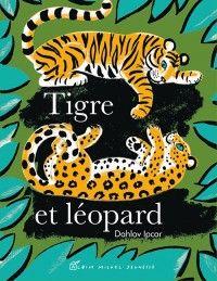 tigre et léopard